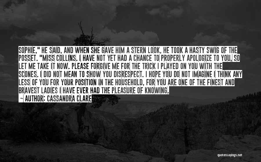 You Had Your Chance With Me Quotes By Cassandra Clare