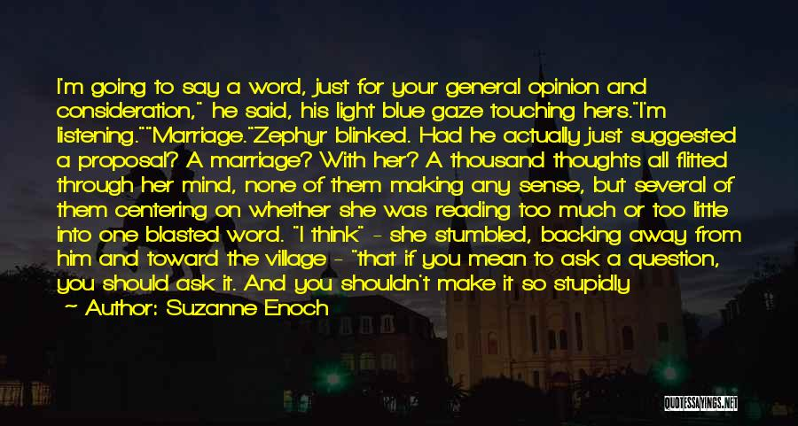 You Had Your Chance With Me Quotes By Suzanne Enoch