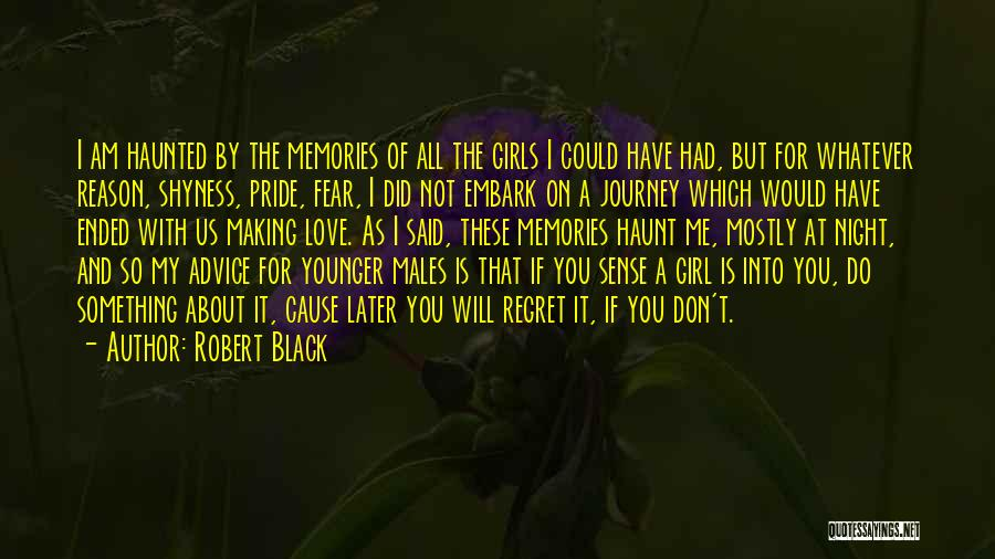 You Haunt Me Quotes By Robert Black