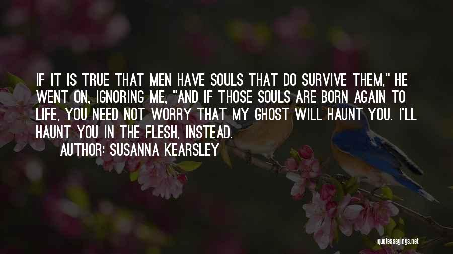 You Haunt Me Quotes By Susanna Kearsley