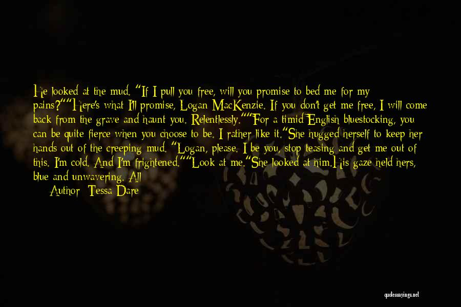 You Haunt Me Quotes By Tessa Dare