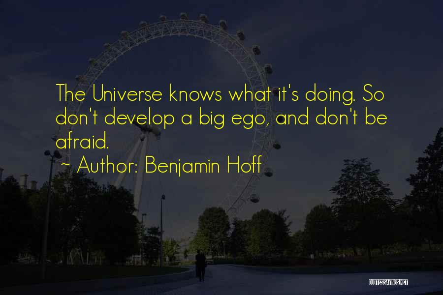 You Have A Big Ego Quotes By Benjamin Hoff