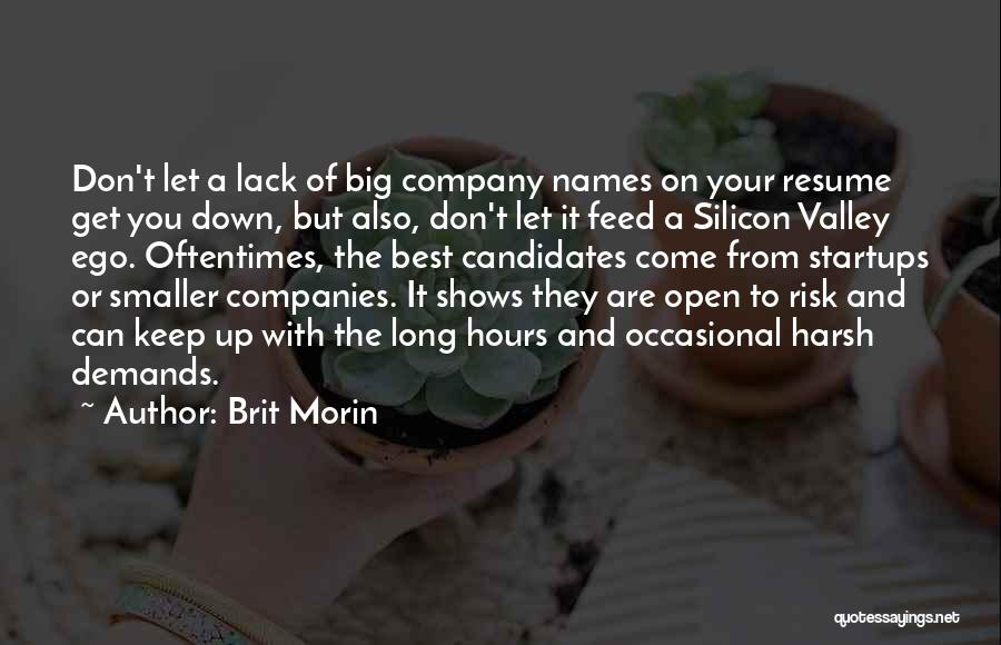 You Have A Big Ego Quotes By Brit Morin