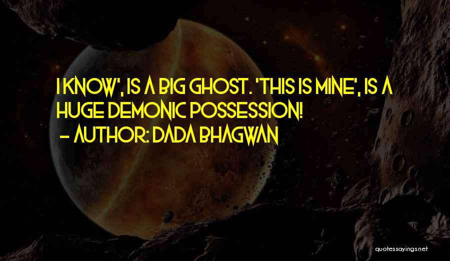 You Have A Big Ego Quotes By Dada Bhagwan
