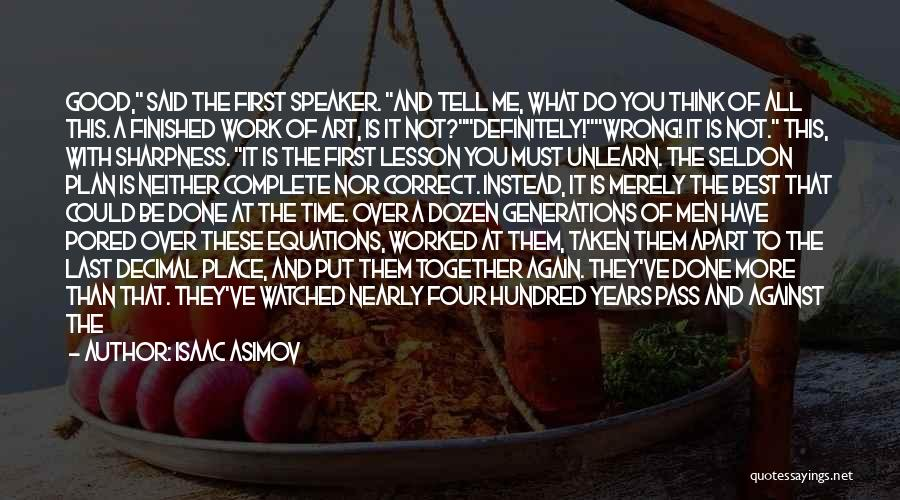 You Have Done Me Wrong Quotes By Isaac Asimov