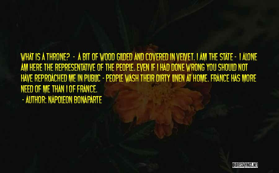 You Have Done Me Wrong Quotes By Napoleon Bonaparte