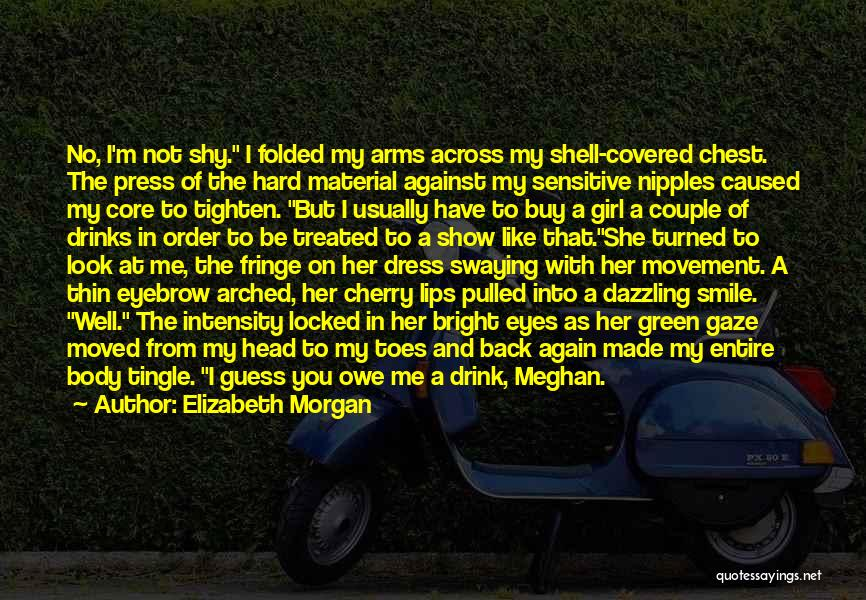 You Have Moved On Quotes By Elizabeth Morgan