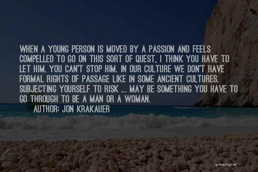 You Have Moved On Quotes By Jon Krakauer