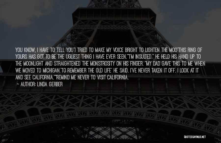You Have Moved On Quotes By Linda Gerber