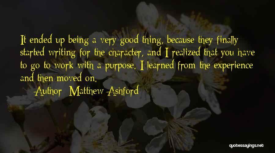 You Have Moved On Quotes By Matthew Ashford