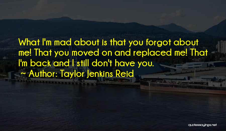 You Have Moved On Quotes By Taylor Jenkins Reid