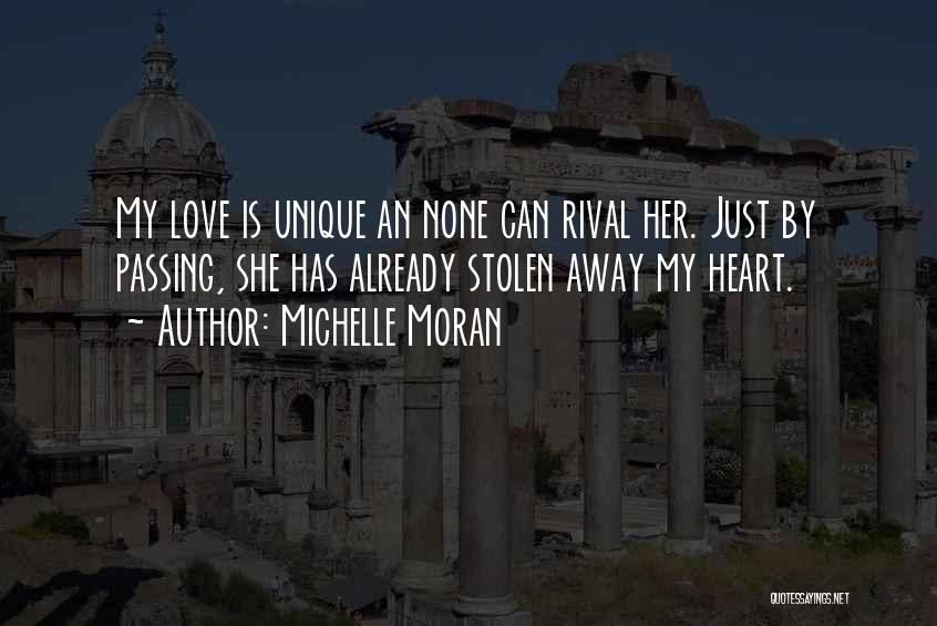 You Have Stolen My Heart Quotes By Michelle Moran