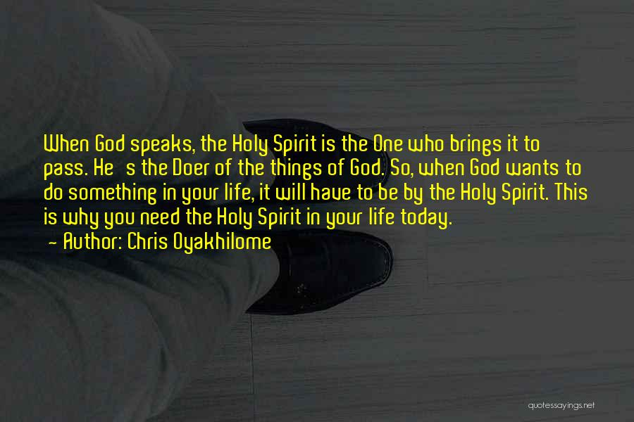 You Have To Do It Quotes By Chris Oyakhilome