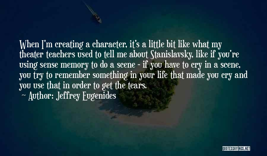 You Have To Do It Quotes By Jeffrey Eugenides