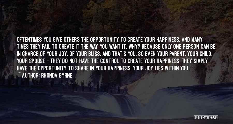 You Have To Do It Quotes By Rhonda Byrne