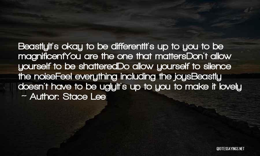 You Have To Do It Quotes By Stace Lee