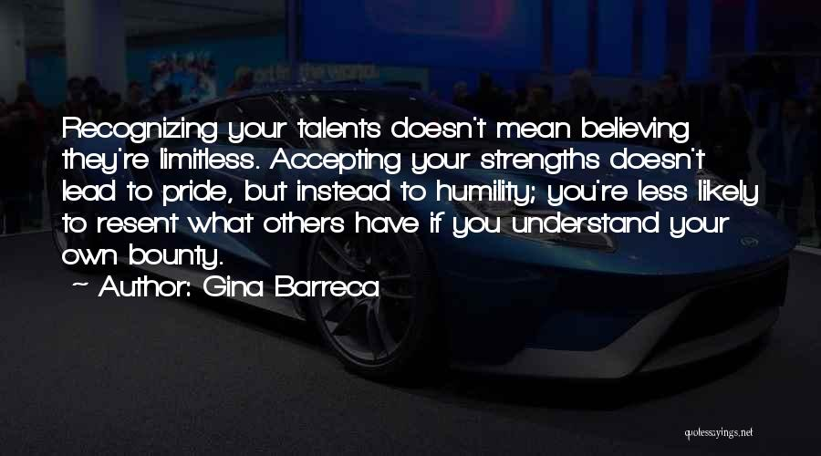 You Have To Quotes By Gina Barreca
