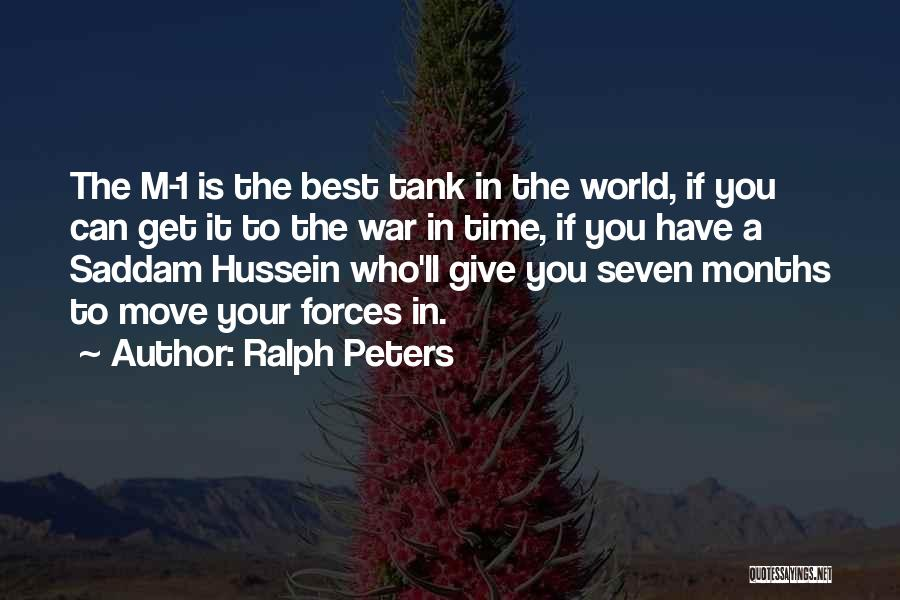 You Have To Quotes By Ralph Peters