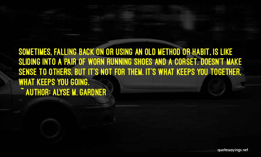 You Hurt Me But I'm Moving On Quotes By Alyse M. Gardner
