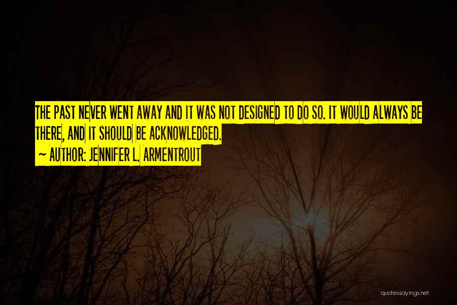 You Hurt Me But I'm Moving On Quotes By Jennifer L. Armentrout
