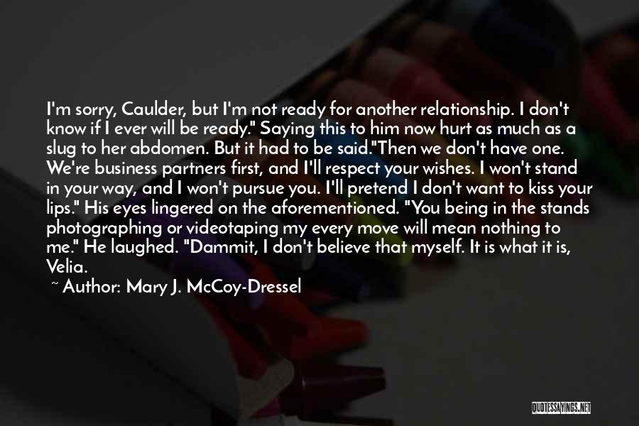 You Hurt Me First Quotes By Mary J. McCoy-Dressel