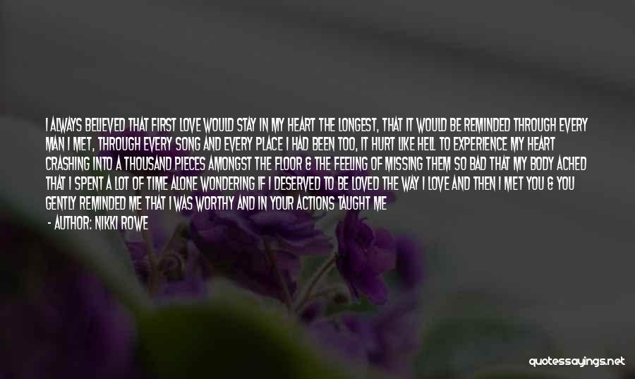 You Hurt Me First Quotes By Nikki Rowe