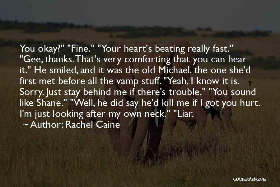 You Hurt Me First Quotes By Rachel Caine