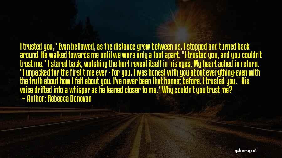 You Hurt Me First Quotes By Rebecca Donovan