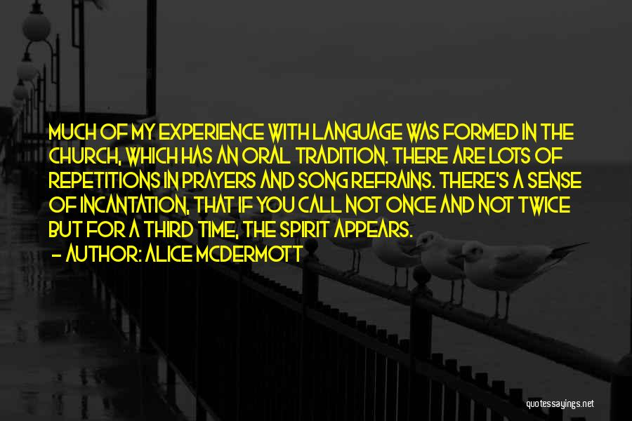 You In My Prayers Quotes By Alice McDermott