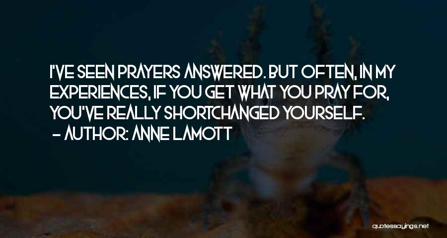 You In My Prayers Quotes By Anne Lamott