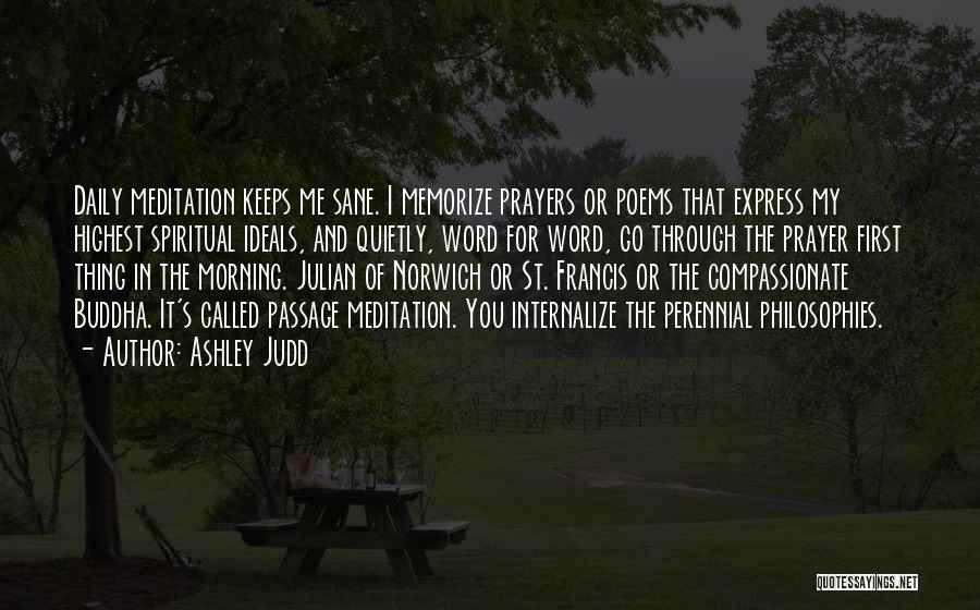 You In My Prayers Quotes By Ashley Judd