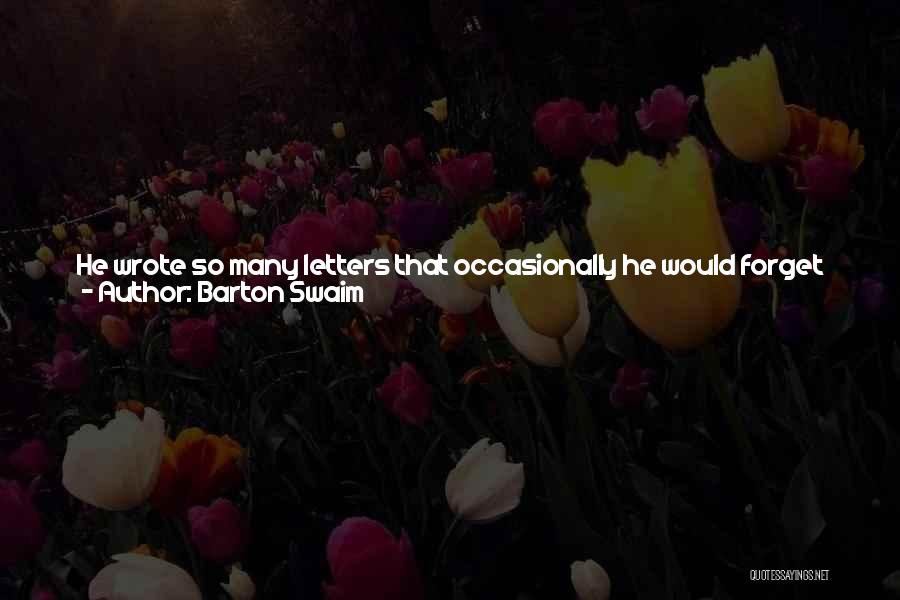 You In My Prayers Quotes By Barton Swaim