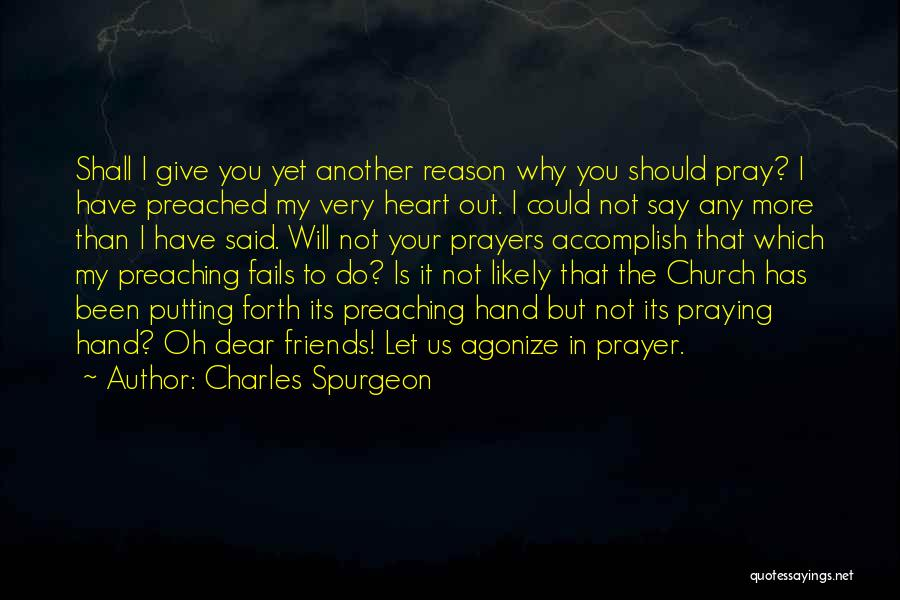 You In My Prayers Quotes By Charles Spurgeon