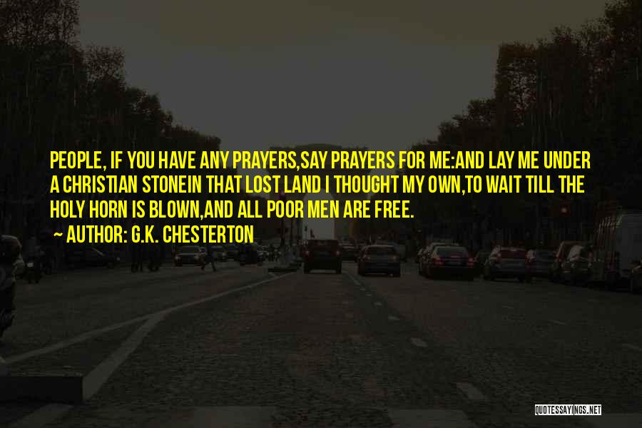 You In My Prayers Quotes By G.K. Chesterton