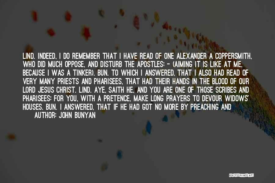 You In My Prayers Quotes By John Bunyan