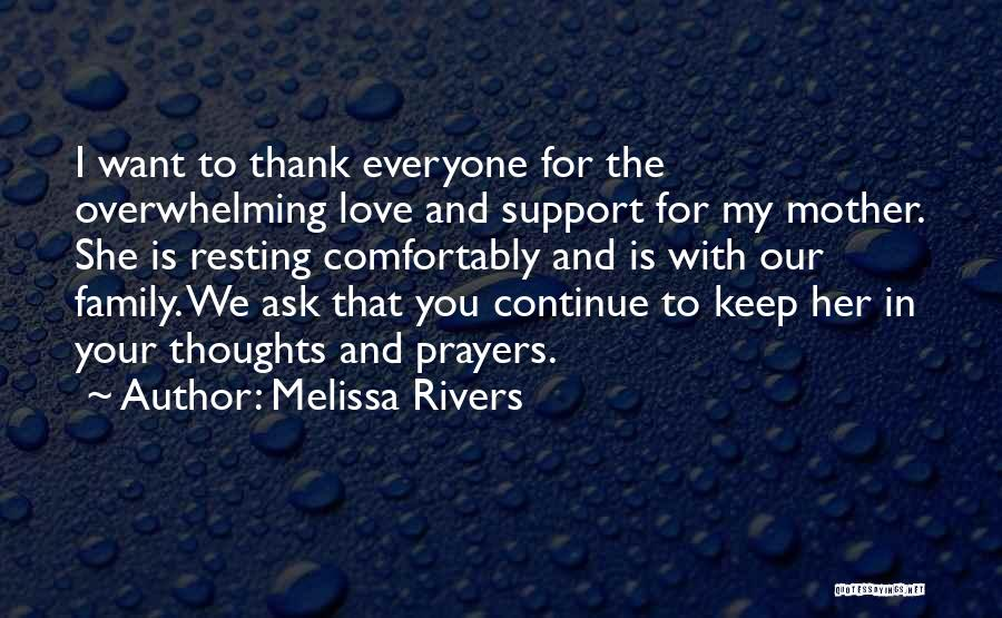 You In My Prayers Quotes By Melissa Rivers
