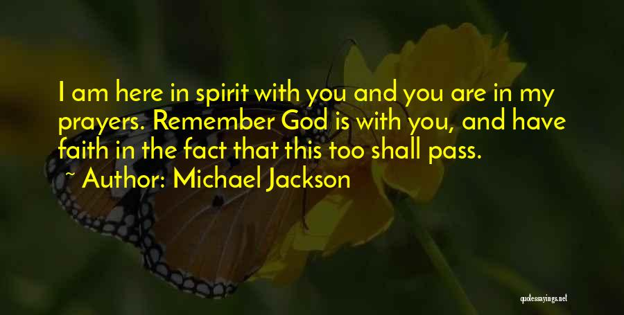 You In My Prayers Quotes By Michael Jackson