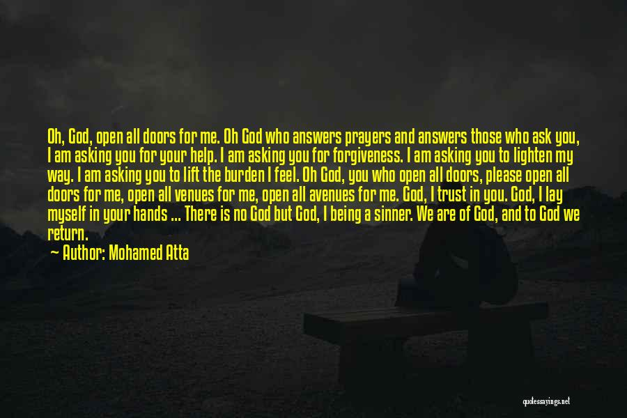 You In My Prayers Quotes By Mohamed Atta