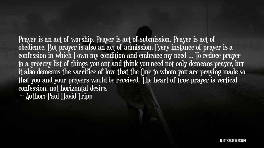 You In My Prayers Quotes By Paul David Tripp