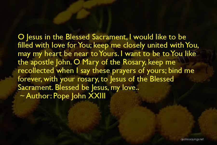 You In My Prayers Quotes By Pope John XXIII