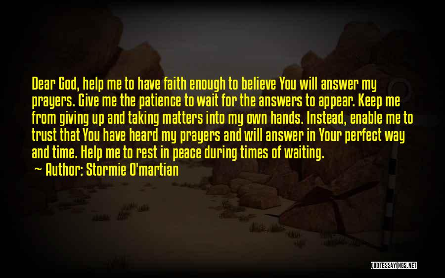 You In My Prayers Quotes By Stormie O'martian