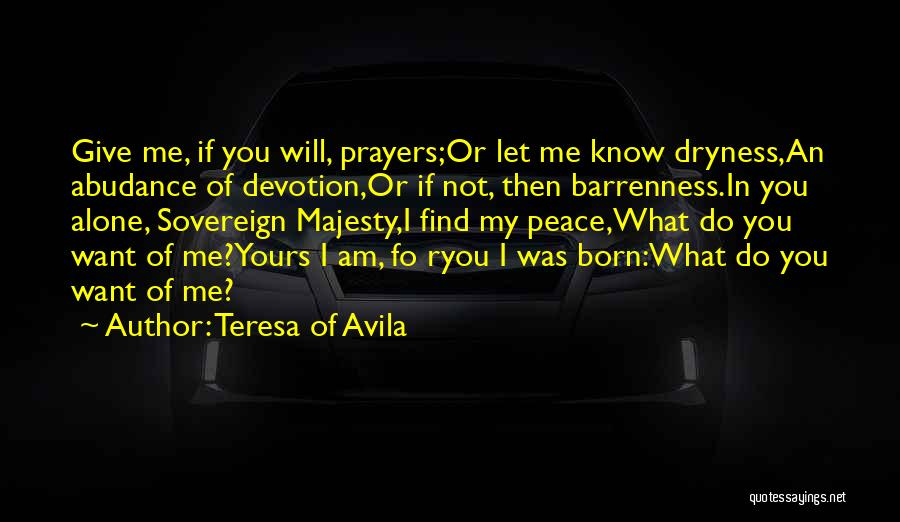 You In My Prayers Quotes By Teresa Of Avila