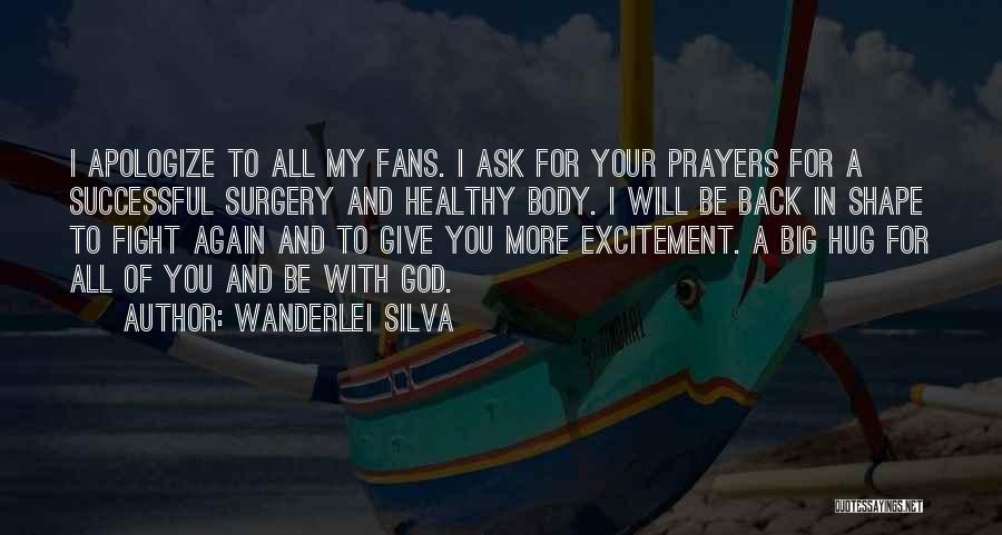 You In My Prayers Quotes By Wanderlei Silva