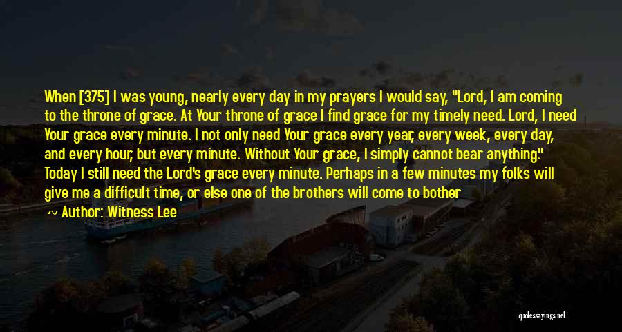 You In My Prayers Quotes By Witness Lee