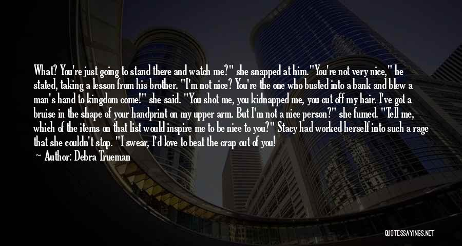 You Inspire Me Quotes By Debra Trueman