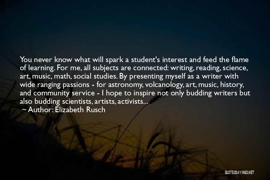 You Inspire Me Quotes By Elizabeth Rusch