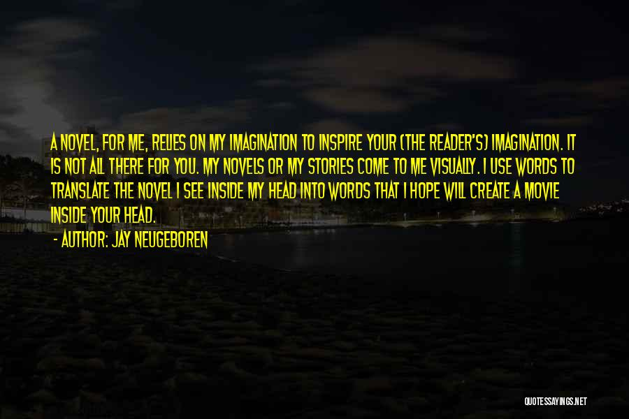 You Inspire Me Quotes By Jay Neugeboren