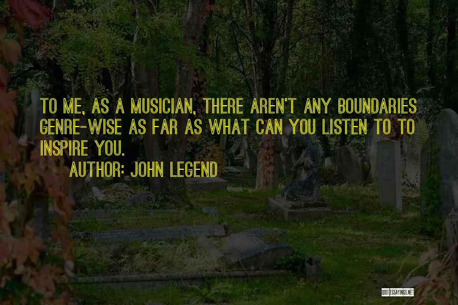 You Inspire Me Quotes By John Legend