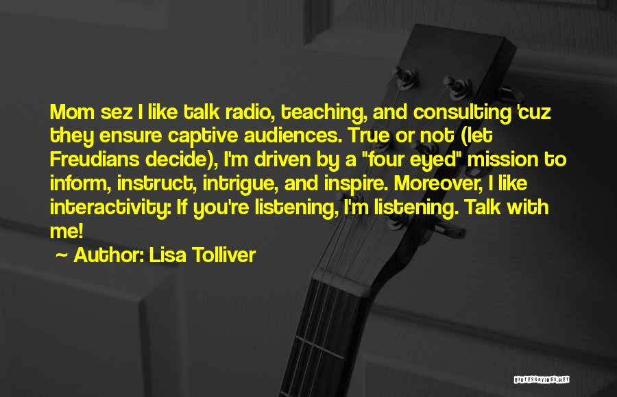 You Inspire Me Quotes By Lisa Tolliver