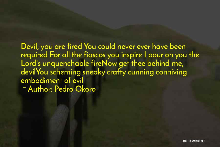 You Inspire Me Quotes By Pedro Okoro